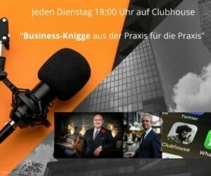 Clubhouse Termin Business-Knigge Di 18 Uhr